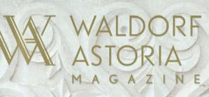 With a Twist Waldorf Astoria Magazine